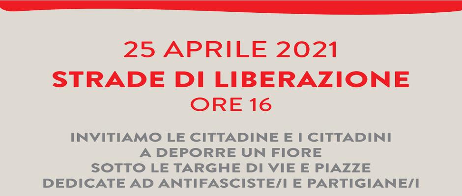 25 APRILE 2021 STRADE DI LIBERAZIONE