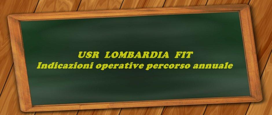 USR LOMBARDIA: indicazioni operative sul percorso annuale FIT di cui al comma 5 dell'art.17 del DLgs 59/2017