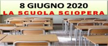 Sciopero della Scuola 8 Giugno 2020